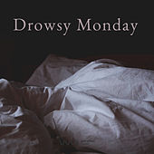 Drowsy Monday - New Age by Various Artists