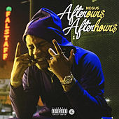 AfterOur$ AfterHour$ by Negus