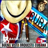 Buena Vista Orquesta Cubana - vol.8 de Various Artists