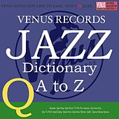 Jazz Dictionary Q by Various Artists