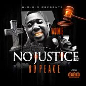 No Justice No Peace by Woodie