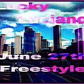 June 27th Freestyle by Lucky Luciano