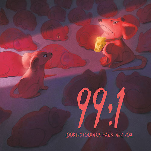 99:1 Looking Forward, Back and Now by Hyp (Hip-Hop)