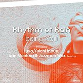 Being You by Rhythm Of The Rain