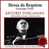 Messa da requiem (feat. Zinka Milanov, Bruna Castagna, Jussi Bjorling, Nicola Moscona, Westminster Choir, NBC Symphony Orchestra) de Arturo Toscanini