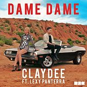 Dame Dame by Claydee