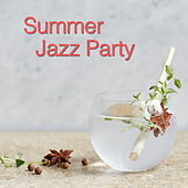 Summer Jazz Party by Various Artists