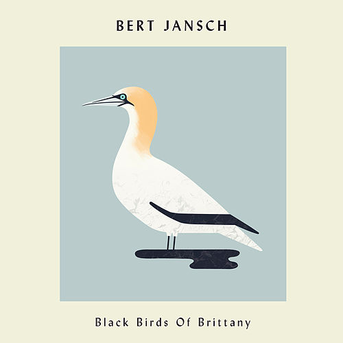 Black Birds of Brittany by Bert Jansch