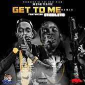 Get To Me ((Remix)) de King Tate