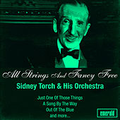 All Strings and Fancy Free by Sidney Torch And His Orchestra