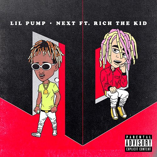 Next (feat. Rich the Kid) by Lil Pump
