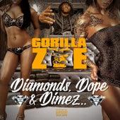 Diamonds, Dope & Dimez by Gorilla Zoe