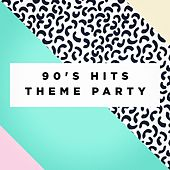 90's Hits Theme Party von Various Artists