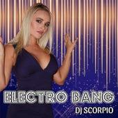 Electro Bang de DJ Scorpio
