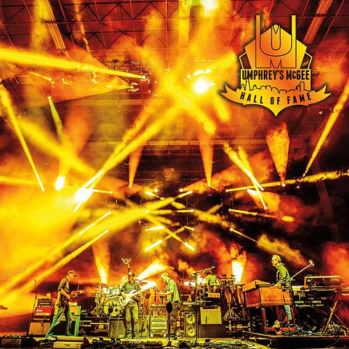 Hall of Fame: Class of 2016 by Umphrey's McGee