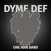 One Man Band de Dyme Def