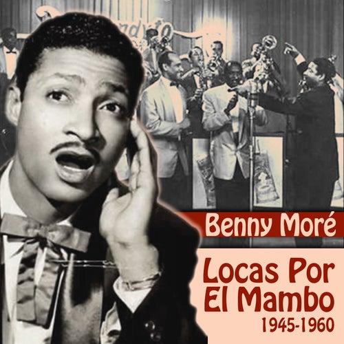 Locas Por El Mambo (1945-1960) by Perez Prado