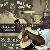 Sediento De Amor (1940-1944) by Arsenio Rodriguez
