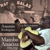 Mambo Anacua (1950-1956) de Arsenio Rodriguez