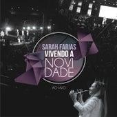 Vivendo a Novidade (Ao Vivo) von Sarah Farias