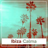 Ibiza Calma – Relajarse, Chill Out, Baile, Verano, Fiesta de la Playa, Isla Tropical von Ibiza Chill Out