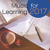 Music for Learning 2017 – Classical Music of Various Artist, Bach, Mozart, Brahms, Tchaikovsky by Classical Study Music (1)