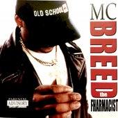 The Fharmacist von MC Breed