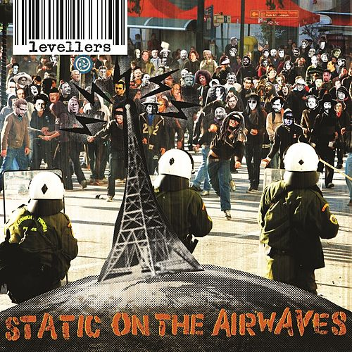 Static On The Airwaves (Special Edition) by The Levellers