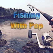 Fishing With Pop de Various Artists