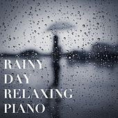 Rainy Day Relaxing Piano de Various Artists