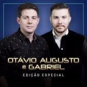 Edição Especial de Otávio Augusto E Gabriel
