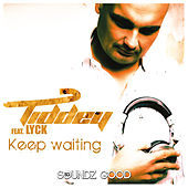 Keep Waiting by Tiddey