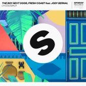 La Colegiala by The Boy Next Door, Fresh Coast