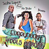 Everybody Feels Alright de Sasha Lopez