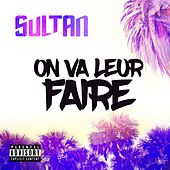 On va leur faire de Sultan