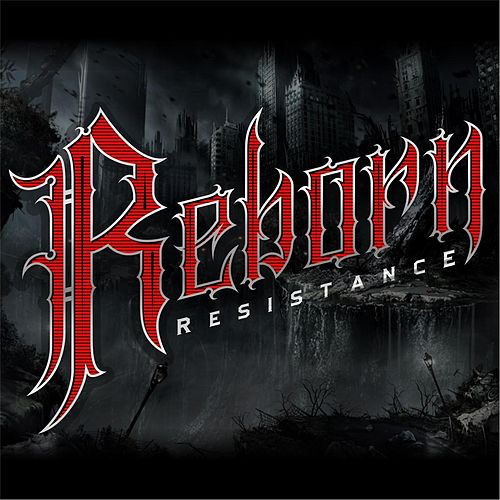 Resistance by Reborn