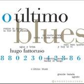 Ultimo Blues by Hugo Fattoruso