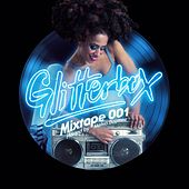 Glitterbox Mixtape 001 (hosted by Melvo Baptiste) de Various Artists