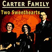 Two Sweethearts by The Carter Family