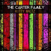 Kitty Waltz by The Carter Family
