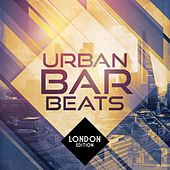 Urban Bar Beats - London Edition von Various Artists