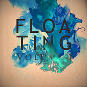 Floating Vol. 1 by Various Artists
