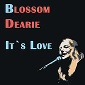 It´s Love by Blossom Dearie
