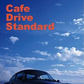 Cafe Drive Standard by Various Artists