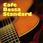 Cafe Bossa Standard by Various Artists