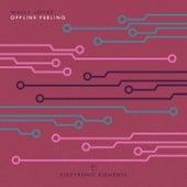 Offline Feeling by Wally Lopez