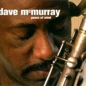 Peace of Mind de Dave McMurray