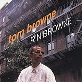 R'N'Browne de Tom Browne
