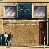 In One Eye And Out The Other by Cate Bros.