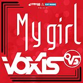 My Girl by Voxis